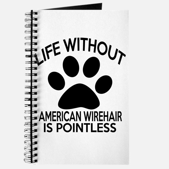 Life Without American Wirehair Cat Designs Journal