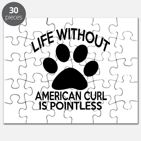 Life Without American Curl Cat Designs Puzzle