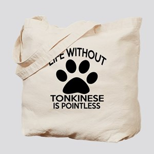 Life Without Tonkinese Cat Designs Tote Bag