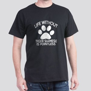 Life Without Tiger siamese Cat Design Dark T-Shirt