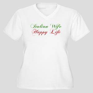 Italian Wife Happy Life Shirt Plus Size T-Shirt
