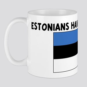 ESTONIANS HAVE MORE FUN Mug