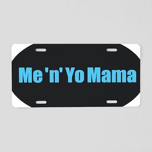 Yo Mama Aluminum License Plate