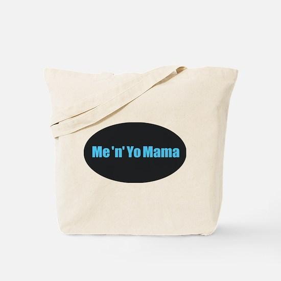 Yo Mama Tote Bag