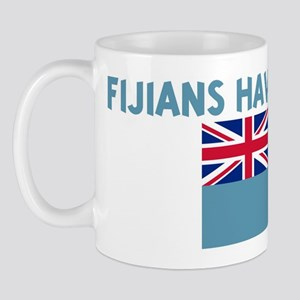FIJIANS HAVE MORE FUN Mug