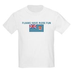 FIJIANS HAVE MORE FUN T-Shirt