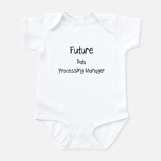 Future Data Processing Manager Infant Bodysuit