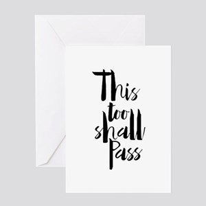 This Too Shall Pass Greeting Cards
