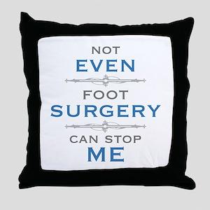 Foot Surgery Humor Throw Pillow