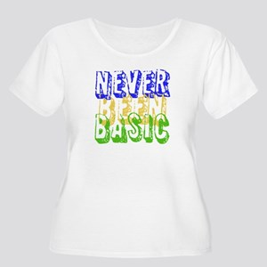 Never Been Basic Women's Plus Size T-Shirt