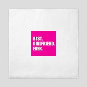 Best Girlfriend Ever in Hot Pink Queen Duvet