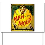 Man in The Moon Game Advertising Print Yard Sign