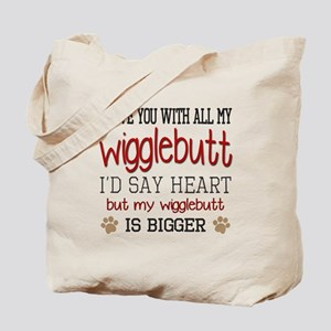 I Love You With All My Wigglebutt Red Tote Bag