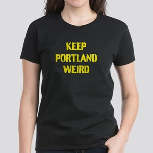 Keep Portland Weird 4 Women's Dark T-Shirt
