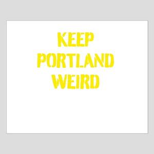 Keep Portland Weird 4 Small Poster
