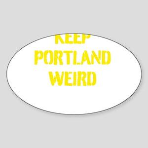 Keep Portland Weird 4 Sticker (Oval)