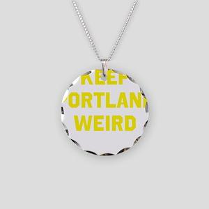 Keep Portland Weird Necklace Circle Charm