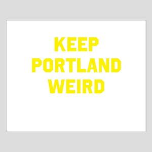Keep Portland Weird Small Poster