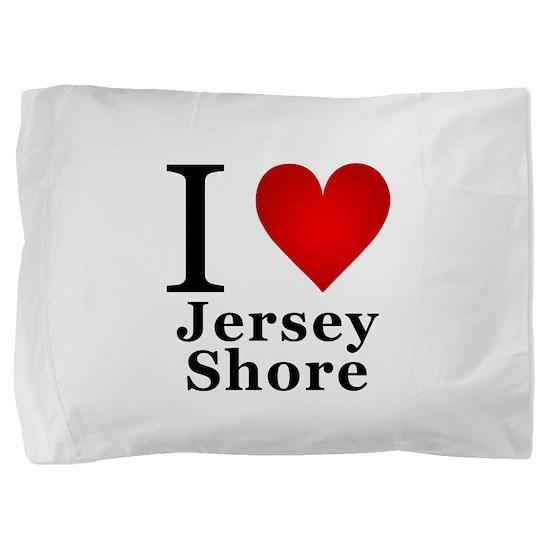 I Love Jersey Shore Pillow Sham