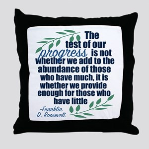 Progress Roosevelt Quote Throw Pillow