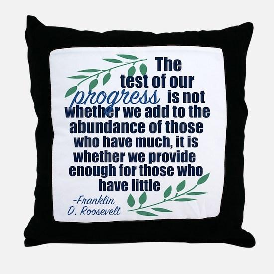 Progress Roosevelt Quote Throw Pillow