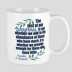 Progress Roosevelt Quote Mug