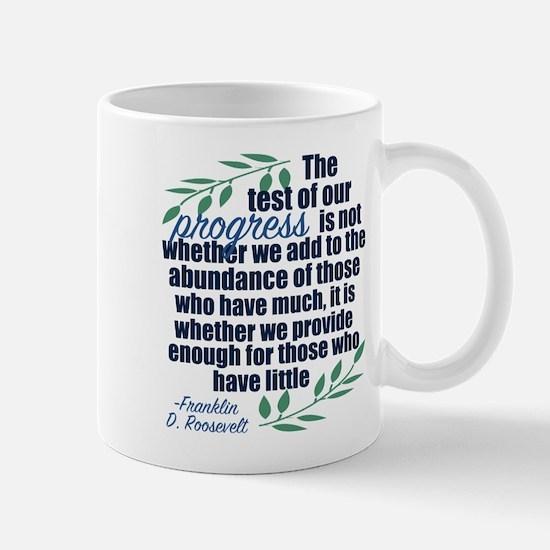 Progress Roosevelt Quote Mug