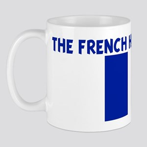 THE FRENCH HAVE MORE FUN Mug