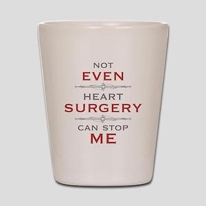 Heart Surgery Humor Shot Glass