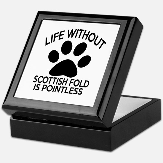 Life Without Scottish Fold Cat Design Keepsake Box