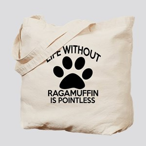 Life Without Ragamuffin Cat Designs Tote Bag