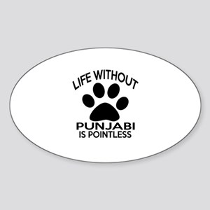 Life Without Punjabi Cat Designs Sticker (Oval)