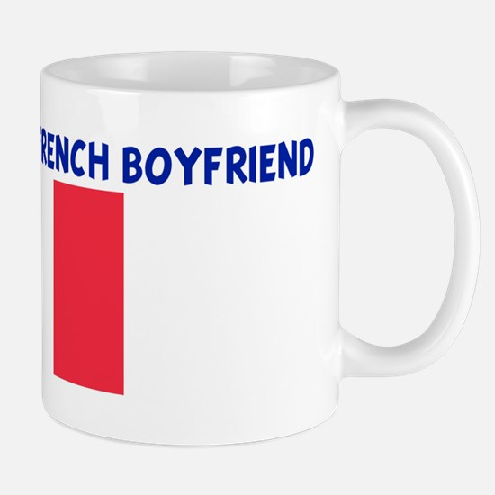 PROPERTY OF MY FRENCH BOYFRIE Mug