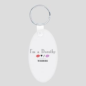 I'm A Dorothy Aluminum Oval Keychain