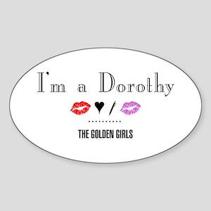 I'm A Dorothy Sticker (Oval)