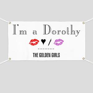 I'm A Dorothy Banner