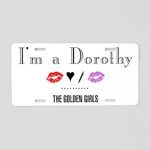I'm A Dorothy Aluminum License Plate