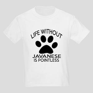 Life Without Javanese Cat Desig Kids Light T-Shirt