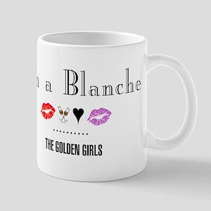 I'm A Blanche Mug