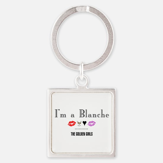 I'm A Blanche Square Keychain