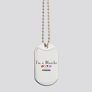 I'm A Blanche Dog Tags