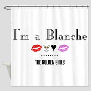 I'm A Blanche Shower Curtain