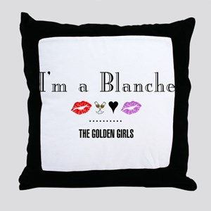 I'm A Blanche Throw Pillow