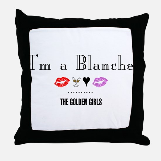 I'm A Blanche Throw Pillow