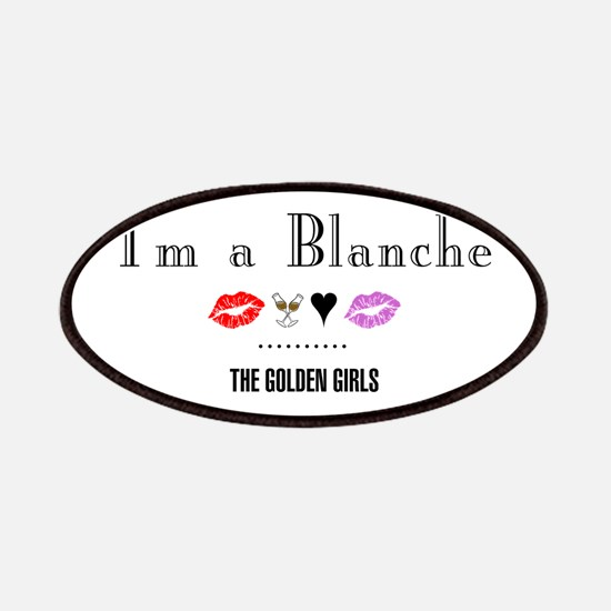 I'm A Blanche Patch