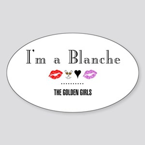 I'm A Blanche Sticker (Oval)