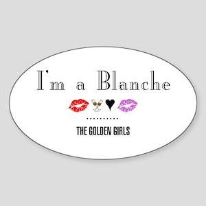 I'm A Blanche Sticker (Oval)