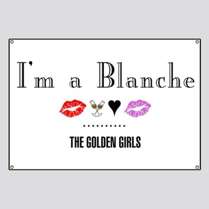 I'm A Blanche Banner