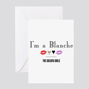 I'm A Blanche Greeting Card