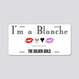 I'm A Blanche Aluminum License Plate